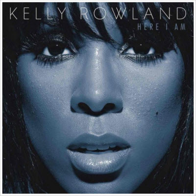 Kelly Rowland � Here I Am 2011