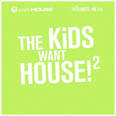 VA – The Kids Want House 2 2CD 2011