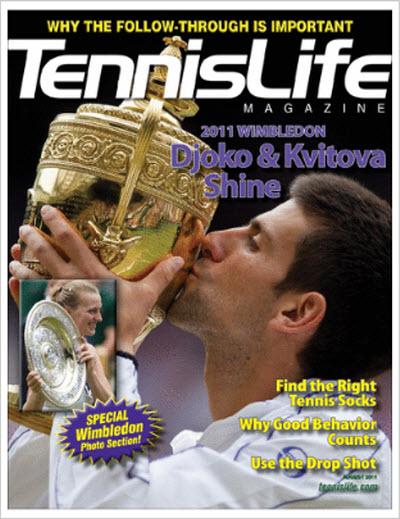Tennis Life Magazine – August 2011