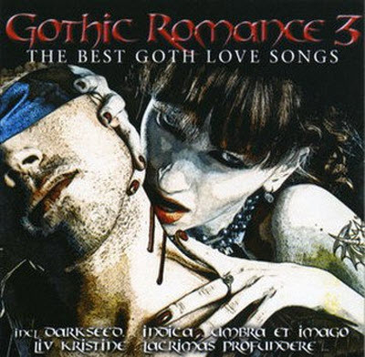 VA - Gothic Romance 3 - The Best Goth Love Songs (2010)