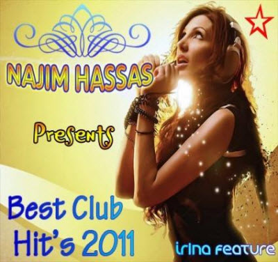 VA - Najim Hassas Presents Best Club Hit's 2011 (2011)