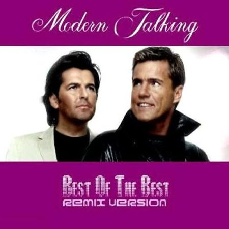 Modern Talking - Best Of The Best (2011)