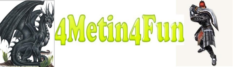 4Metin4Fun