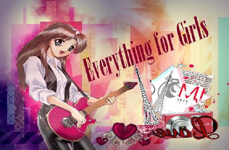 Everything for Girls