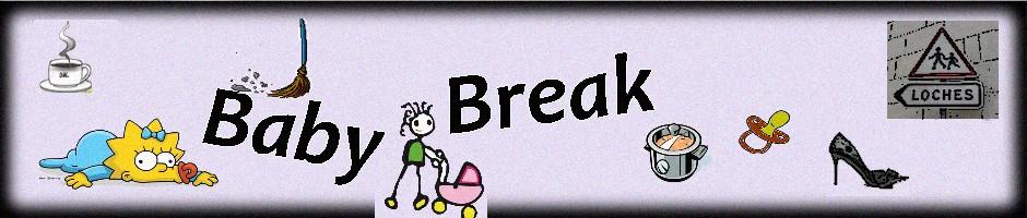Baby break