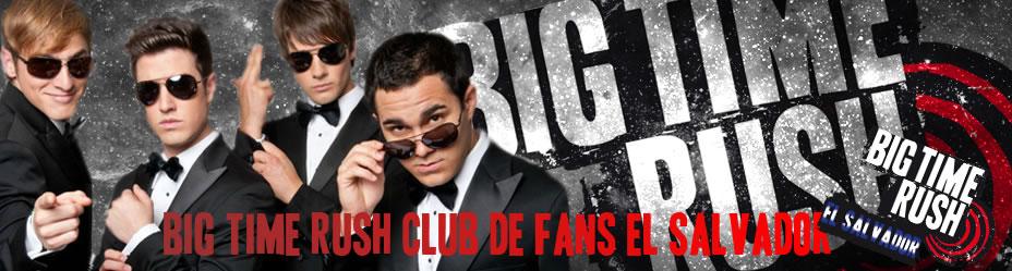 Big Time Rush Fan Club El Salvador & Latinoamerican Support [Int.]