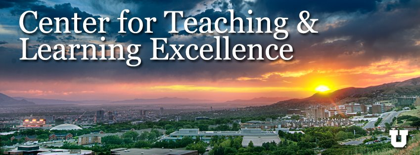 Center for Teaching & Learning Excellence at the U of Utah
